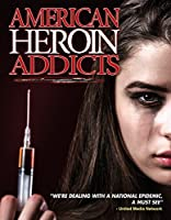 American Heroin Addicts [DVD] [Import]