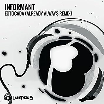 Estocada (Already Always Remix)