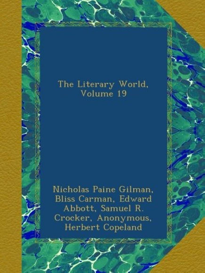 モディッシュキャッシュ喉が渇いたThe Literary World, Volume 19