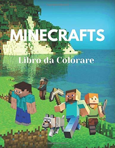 Minecrafts Libro da Colorare: Libro da colorare Minecraft per bambini e adulti, +50 pagine di alta qualità incredibili per ore e ore di divertimento.