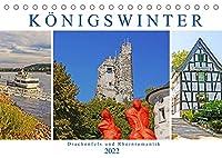 Koenigswinter. Drachenfels und Rheinromantik (Tischkalender 2022 DIN A5 quer): Idyllische Weinstadt am Siebengebirge und am Rhein (Monatskalender, 14 Seiten )