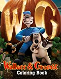 Wallace And Gromit Coloring Book: Easy Coloring Book For Col