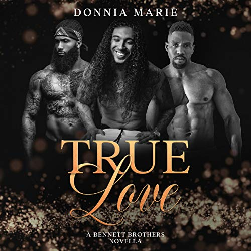 True Love Audiobook By Donnia Marie cover art