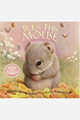 Bless This Mouse: A Soft-to-Touch BookHandprint Books Hardcover