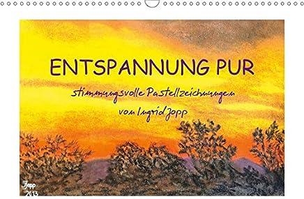 Entspannung pur, stimmungsvolle Pastellzeichnungen von Ingrid Jopp (Wandkalender 2020 DIN A3 quer): Arbeiten mit Pastellkreide der Malerin Ingrid Jopp (Monatskalender, 14 Seiten )