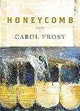 Honeycomb: Poems