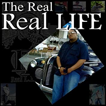 The Real Real LIFE