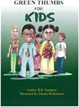 Green Thumbs For Kids: n/a (Green Thumbs For Kids Autumn (Fall) Garden) (Volume 1)