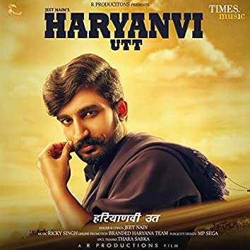 Haryanvi Utt - Single
