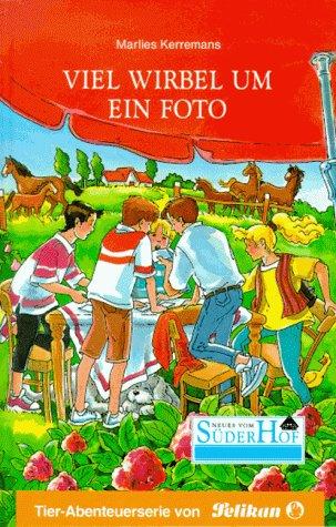 Neues vom Süderhof, Bd.28, Viel Wirbel um ein Foto