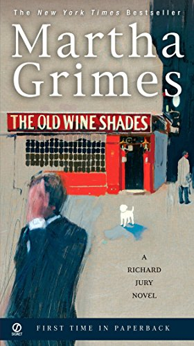 Compare Textbook Prices for The Old Wine Shades Richard Jury Mystery Reprint Edition ISBN 9780451220721 by Grimes, Martha