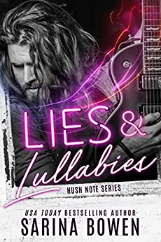 Lies and Lullabies (Hush Note Book 1) by [Sarina Bowen]