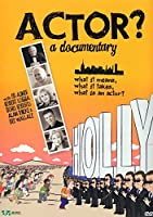 Actor a Documentary [DVD]