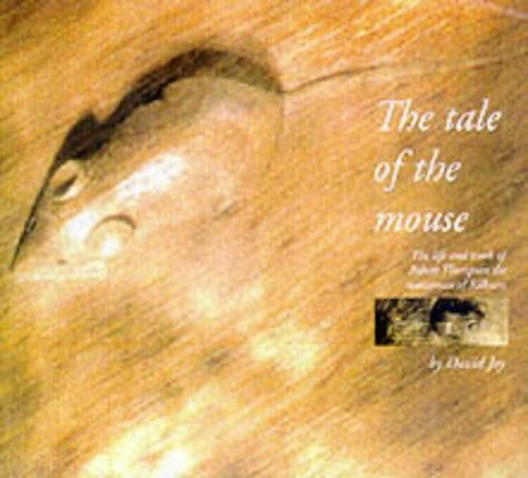 The Tale of the Mouse: Robert Thompson of Kilburn