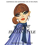 The Cheat Sheet of Italian Style: Confidence and Sustainable Chic in Ten Struts