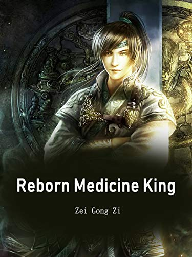 Reborn Medicine King: Book 1