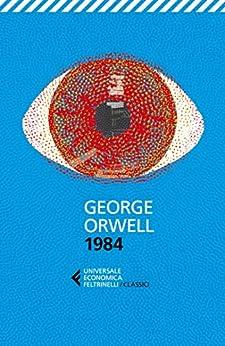 1984 di [George Orwell, Franca Cavagnoli]