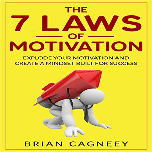 The 7 Laws of Motivation audiobook cover art