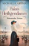 Palais Heiligendamm - Stürmische Zeiten von Michaela Grünig