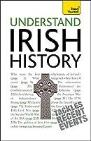 Understand Irish History (Teach Yourself)