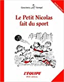 Le petit Nicolas fait du sport de Sempé ,René Goscinny ( 10 avril 2014 ) - 10/04/2014