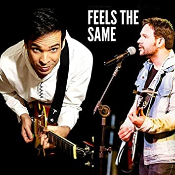 Feels the Same (feat. Cesar Kiles)