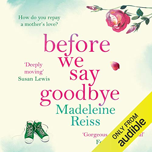 Couverture de Before We Say Goodbye