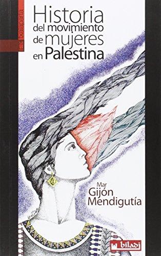 Historia del movimiento de mujeres en Palestina (GEBARA)