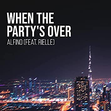 When The Party's Over (feat. Rielle)