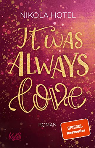 It was always love (Blakely Brüder 2)