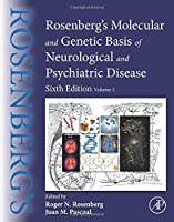 Rosenberg's Molecular and Genetic Basis of Neurological and Psychiatric Disease: Volume 1 Front Cover