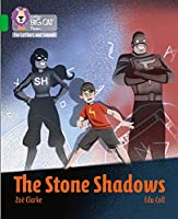 The Stone Shadows: Band 05/Green (Collins Big Cat Phonics for Letters and Sounds)