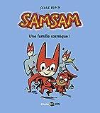 SamSam, Tome 01 - Une famille cosmique !