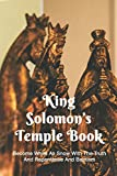 King Solomon's Temple Book: Become White As Snow With The Truth And Repentance And Baptism: The Greek God Of Heaven
