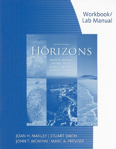Workbook with Lab Manual for Manley/Smith/McMinn/Prevost's Horizons, 4th