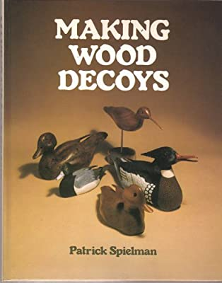 Making Wood Decoys