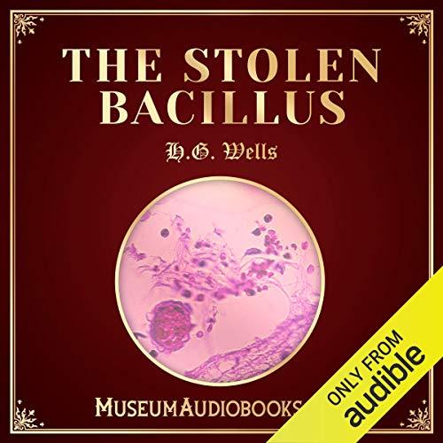The Stolen Bacillus audiobook cover art