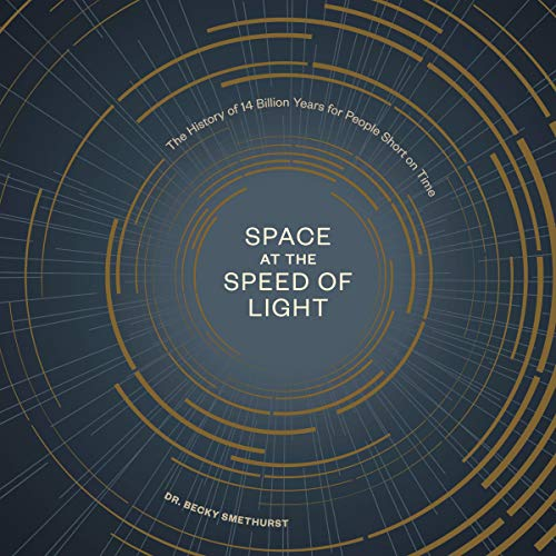 Space at the Speed of Light audiobook cover art