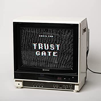 Trust Gate
