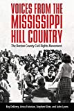 Voices from the Mississippi Hill Country: The Benton County Civil Rights Movement