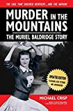 Murder in the Mountains: The Muriel Baldridge Story