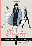 Moda - Libro para colorear: 30 diseños de Top Model para colorear | Idea de regalo para niñas, preadolescentes, adolescentes