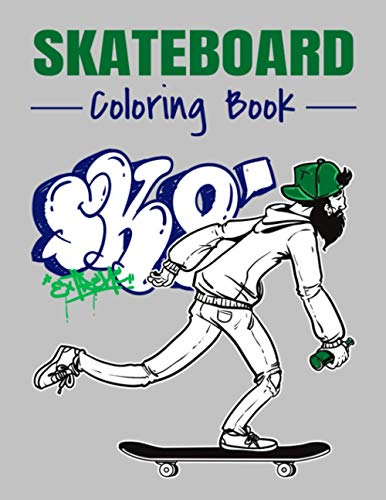 Skateboard coloring book: Over 20 coloring pages to color and enjoy | Skate board street art book for adults and teens.