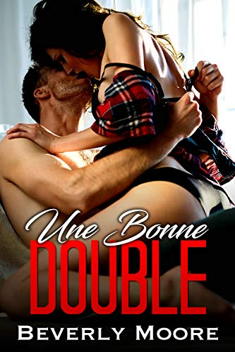 Une Bonne Double: (Avec 2 Hommes)