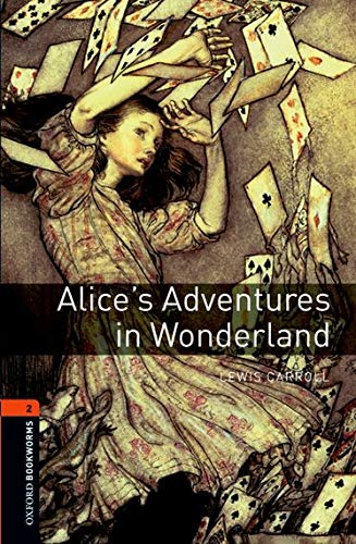 Alice's Adventures in Wonderland (Oxford Bookworms Library)の詳細を見る
