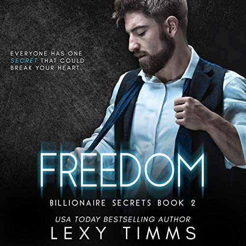 Freedom (Billionaire Steamy Romance) cover art