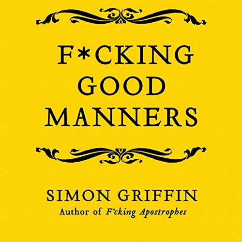 Couverture de F--king Good Manners