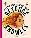 Work It, Girl: Beyoncé Knowles: Rule the music scene like Queen