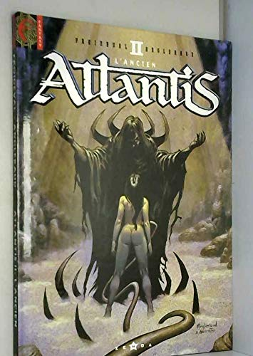 Atlantis, tome 2 : L'ancien