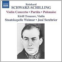 Partita for Orch & Polonaise & Violin Cto by REINHARD SCHWARZ-SCHILLING (2012-05-29)